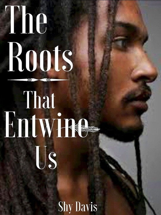 The Roots That Entwines Us (Chapter 5)