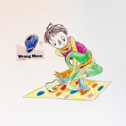 WRONG MOVE