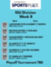 10U Week 8 2020 - Made with PosterMyWall