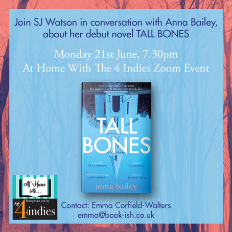 At Home with 4 Indies - S J Watson in conversation with Anna Bailey