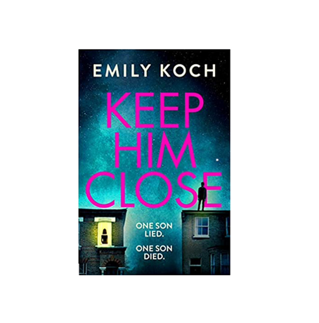 "23rd Feb 2021 7.30pm - ""Keep Him Close"" with Emily Koch"