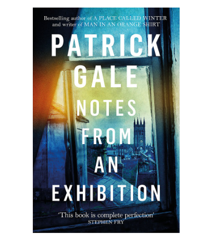 """29th July 2021 6.30pm - """"Notes from an Exhibition"""" with Patrick Gale"""