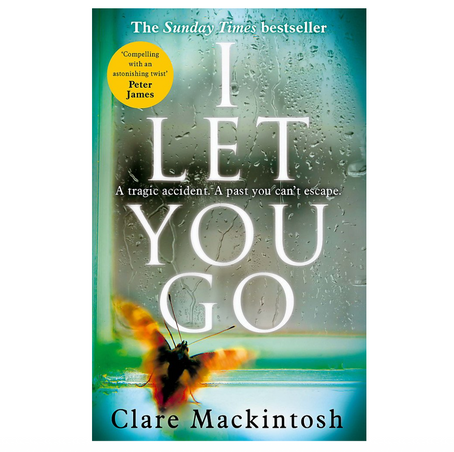 """*DATE CHANGE* 14th April 2021 7.30pm - """"I Let You Go"""" with Clare Mackintosh"""