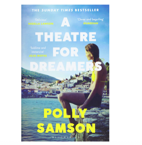 """8th July 2021 7.30pm - """"A Theatre for Dreamers"""" with Polly Samson"""