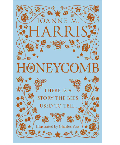 """1st July 2021 7.30pm - """"Honeycomb"""" with Joanne Harris"""