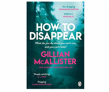 "23rd Jan 2021 7.30pm - ""How to Disappear"" with Gillian McAllister"