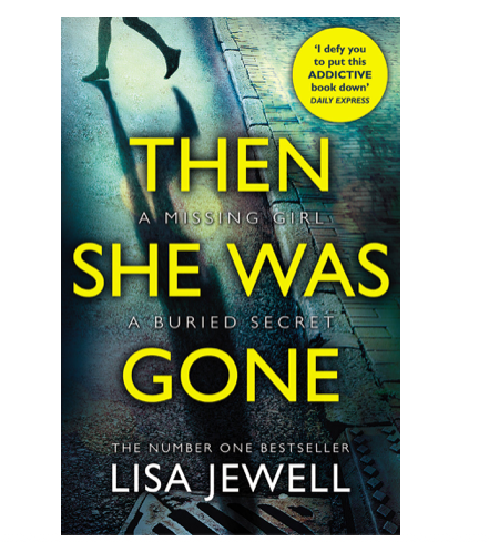 """24th June 2021 7.30pm - """"Then She Was Gone"""" with Lisa Jewell"""