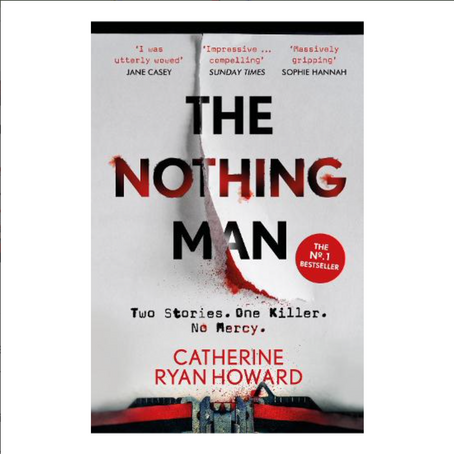 """25th March 2021 7.30pm - """"The Nothing Man"""" with Catherine Ryan Howard"""