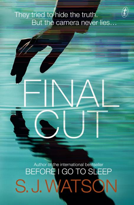 S J Watson announced brand new book - FINAL CUT