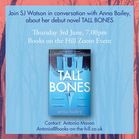 Books on the Hill - S J Watson in conversation with Anna Bailey