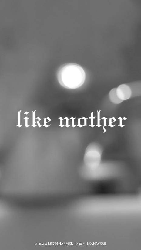 Like Mother