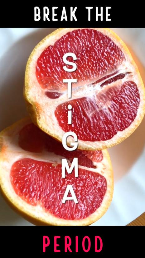 Break the Stigma: Period