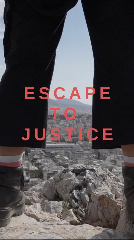 Escape to Justice