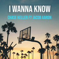 Chase Keller Announces New Hit Single: I Wanna Know