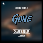 Gone (Chase Keller Remix)