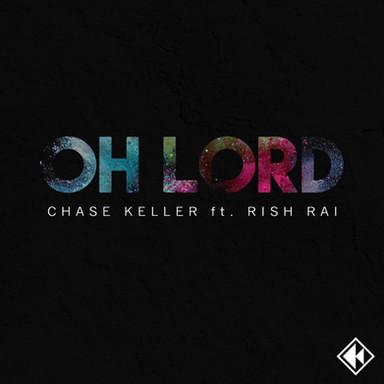 Oh Lord - Chase Keller - Rhythmic Record