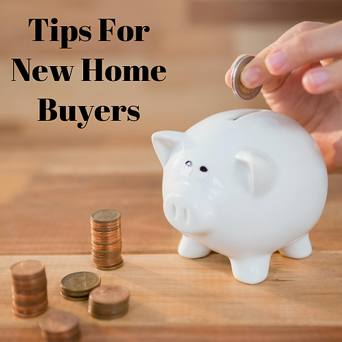 Tips For New Home Buyers Article