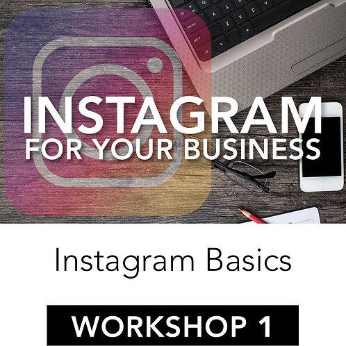 Instagram for Your Business – Workshop 1: Instagram Basics
