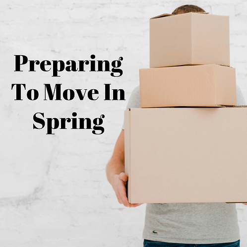 Preparing To Move In Spring Article