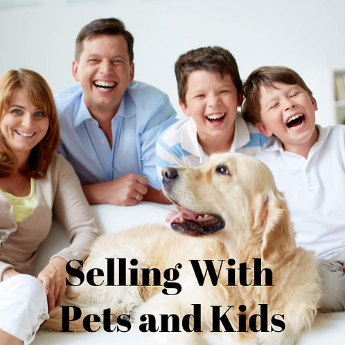 Selling With Pets and Kids Article