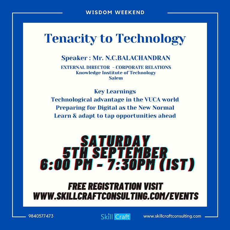 Tenacity To Technology