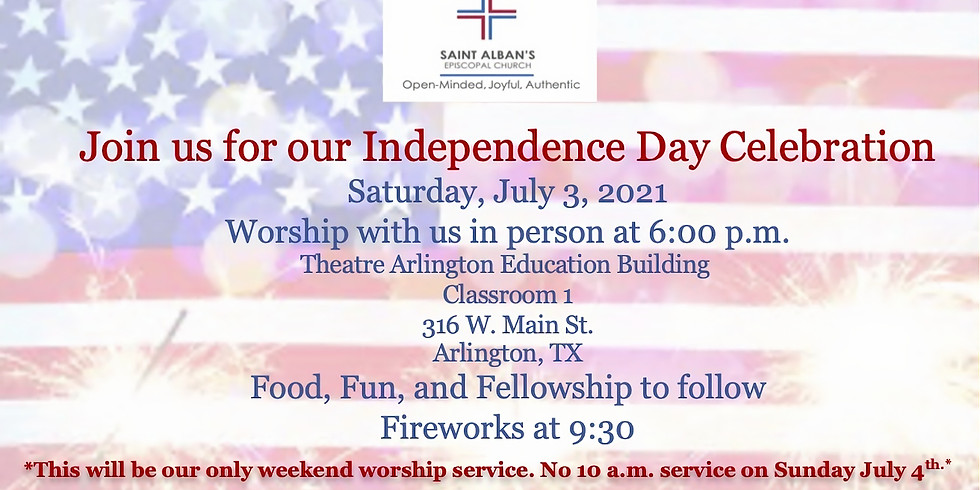 Independence Day Worship and Fellowship