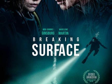 Breaking Surface premiere in Norway