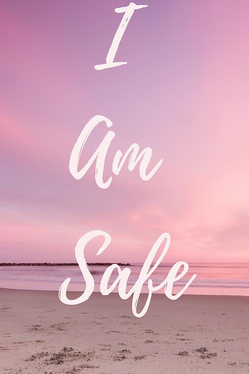 I Am Safe Affirmation Wallpaper