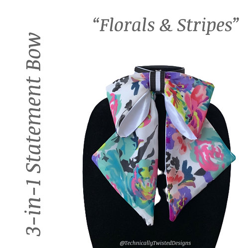3-in-1 Statement Bow: Floral & Stripes...Oh My!