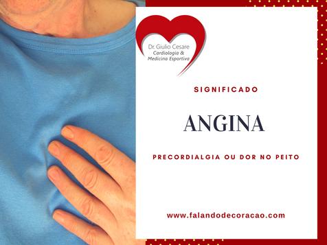 Angina, Angina Estável e Angina Instável, o que realmente significa?