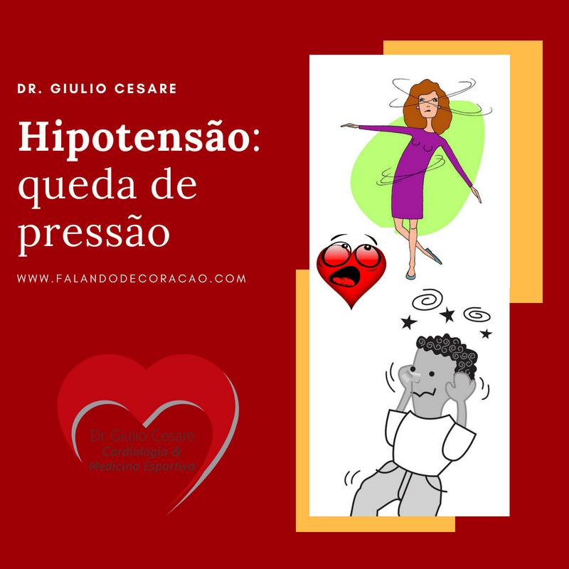 Hipotensão, queda de pressão - Dr. Giulio Cesare