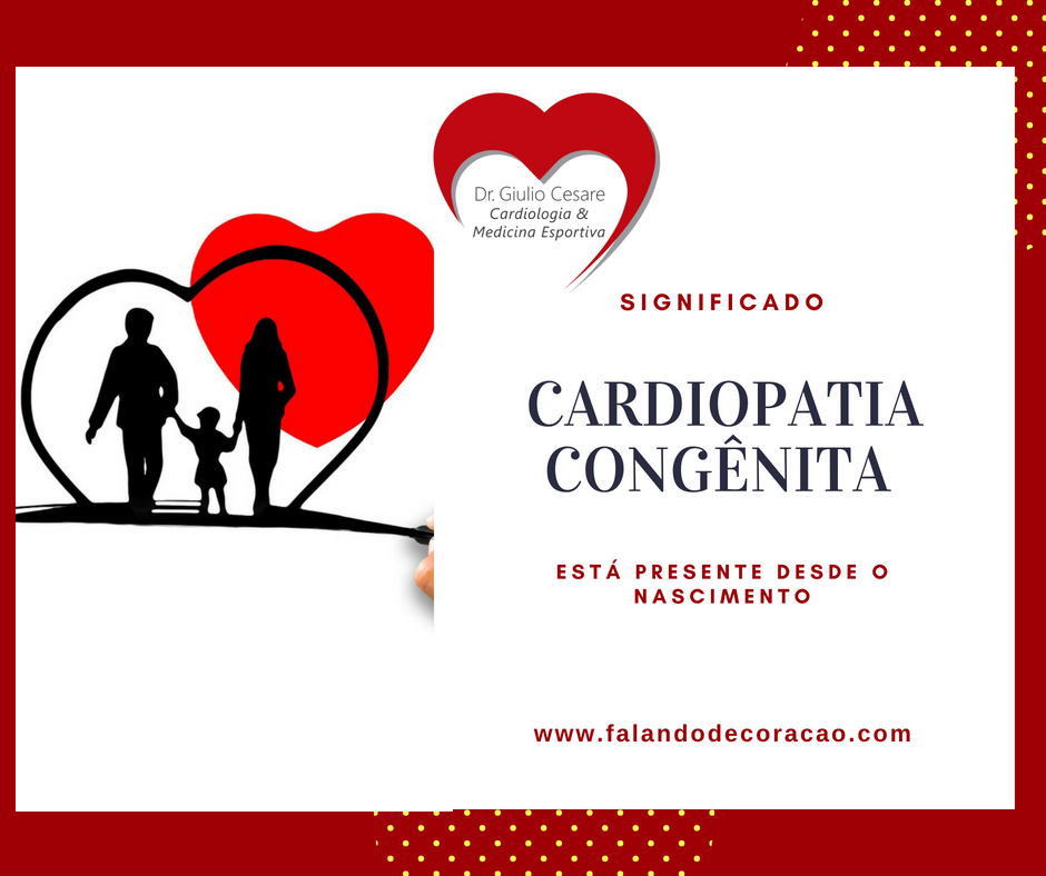 Cardiopatia congênita, Dr. Giulio Cesare