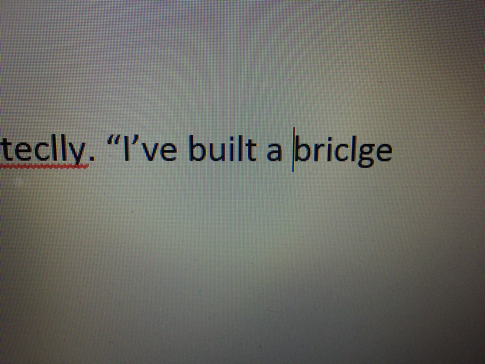 Here my son has spelled bridge correctly because he has formed the d with the cl. Letters are just shapes to him.