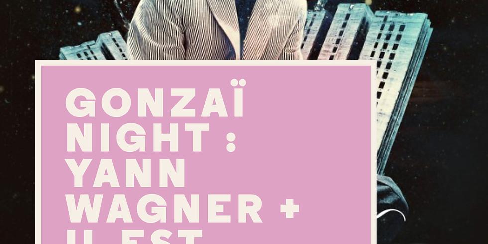Gondzaï Night : Yan Wagner, Magnum, Mayerling+ il est vilane+ Magnum + Mayerling