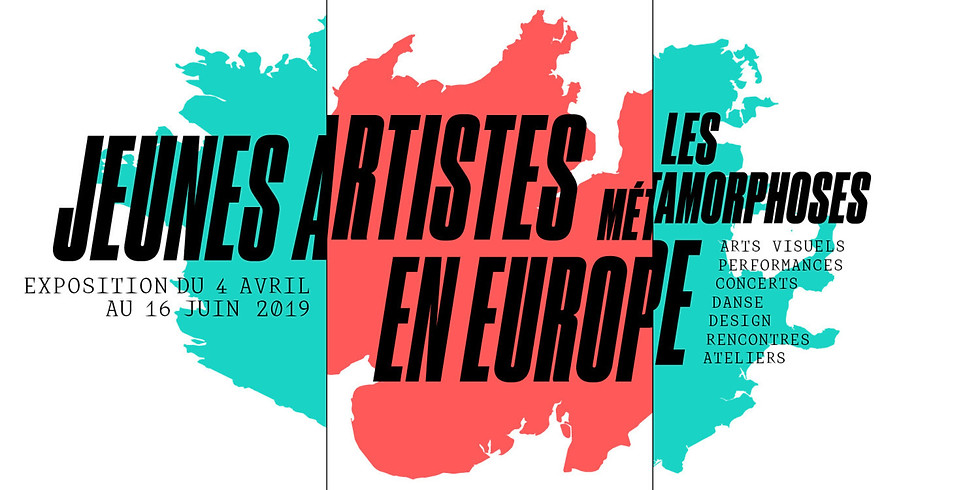 MÉTAMORPHOSES DES JEUNES ARTISTES EN EUROPE.