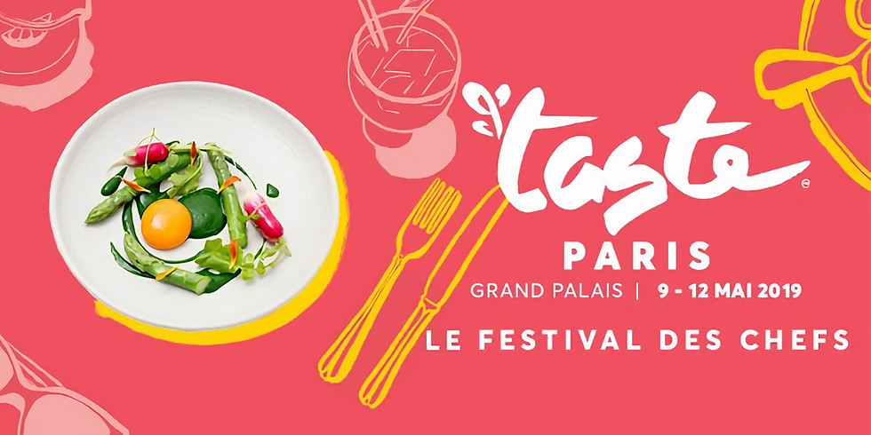 Taste of Paris 2019 au Grand Palais du 9 au 12 mai 2019