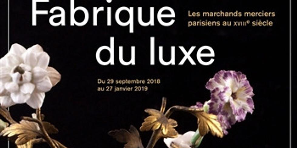 La Farique du luxe: les marchands merciers parisiens au XVIIIe siècle
