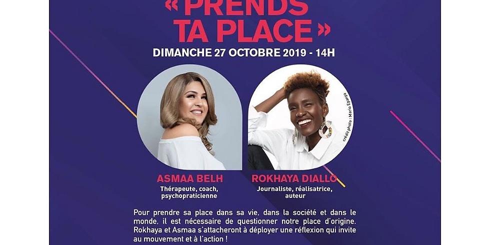   Rokhaya Diallo et Asmah Belh présentent «Prends Ta Place!»