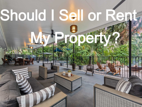 Should I sell or rent my property?