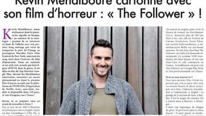 """Kevin Mendiboure cartonne avec son film d'horreur : """"The Follower"""" !"""