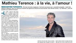 Mathieu Terence : à la vie, à l'amour !
