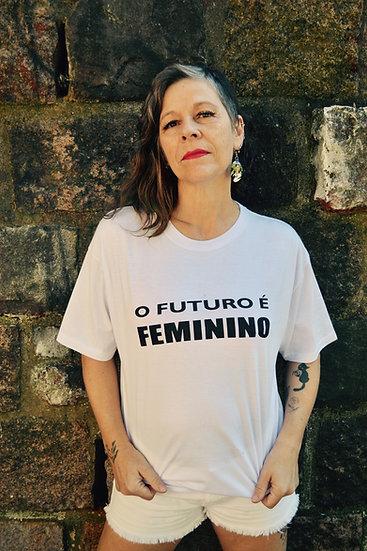 CAMISETA O FUTURO É FEMININO