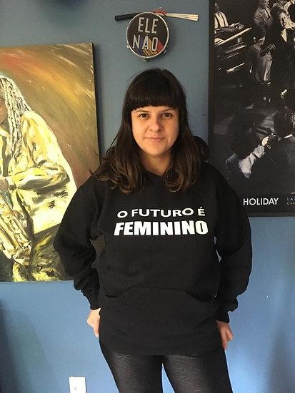 MOLETOM CANGURU O FUTURO É FEMININO