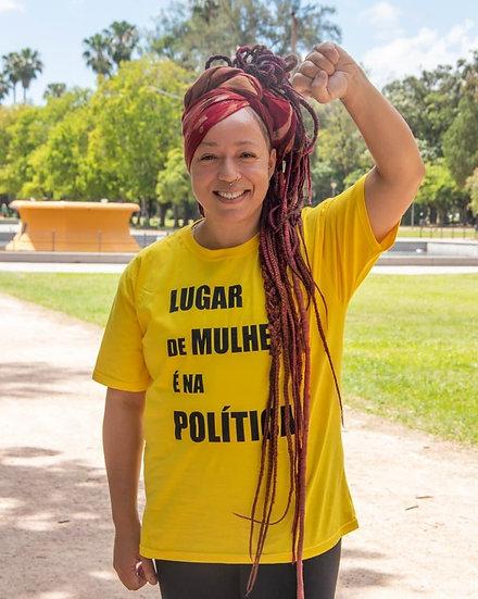 CAMISETA LUGAR DE MULHER É NA POLÍTICA