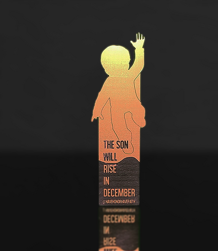 """The Son Will Rise December"" Bookmark"