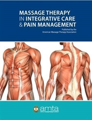 Massage Therapy in Integrative Care & Pain Management
