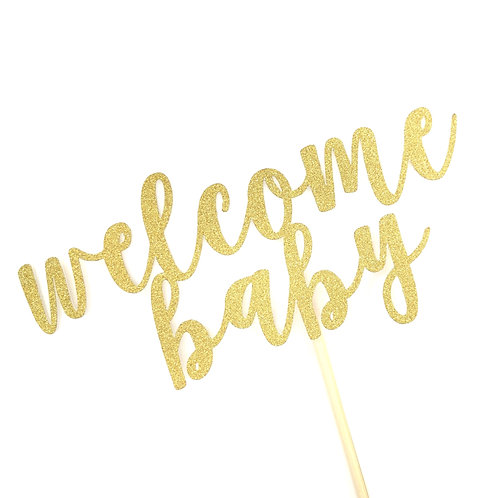 """Welcome Baby"" Cake Topper 蛋糕插牌"