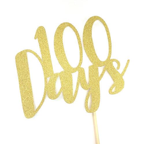 """100 Days"" Cake Topper 蛋糕插牌"