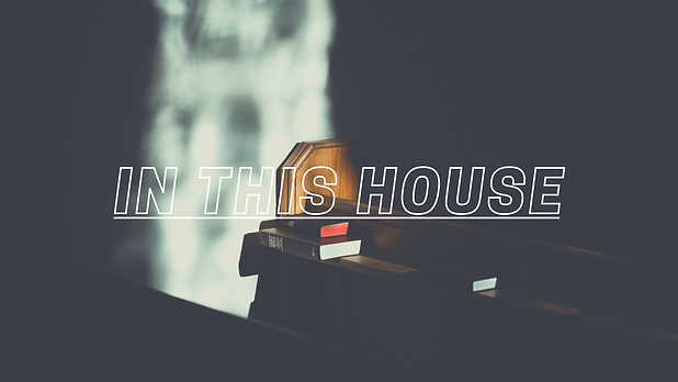 In This House Graphic.png