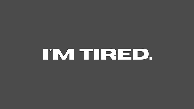 i'm tired..png